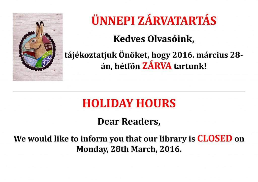 Húsvéti zárvatartás / Easter Holiday Hours