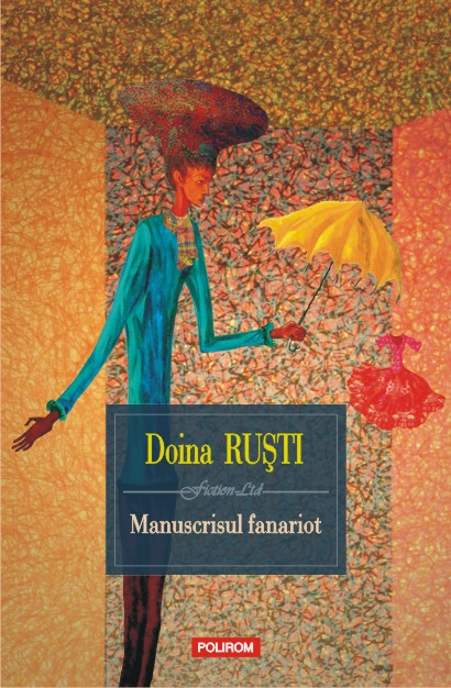 Doina Ruştit: Manuscrisul fanariot
