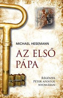 Michael Hesemann: Az első pápa