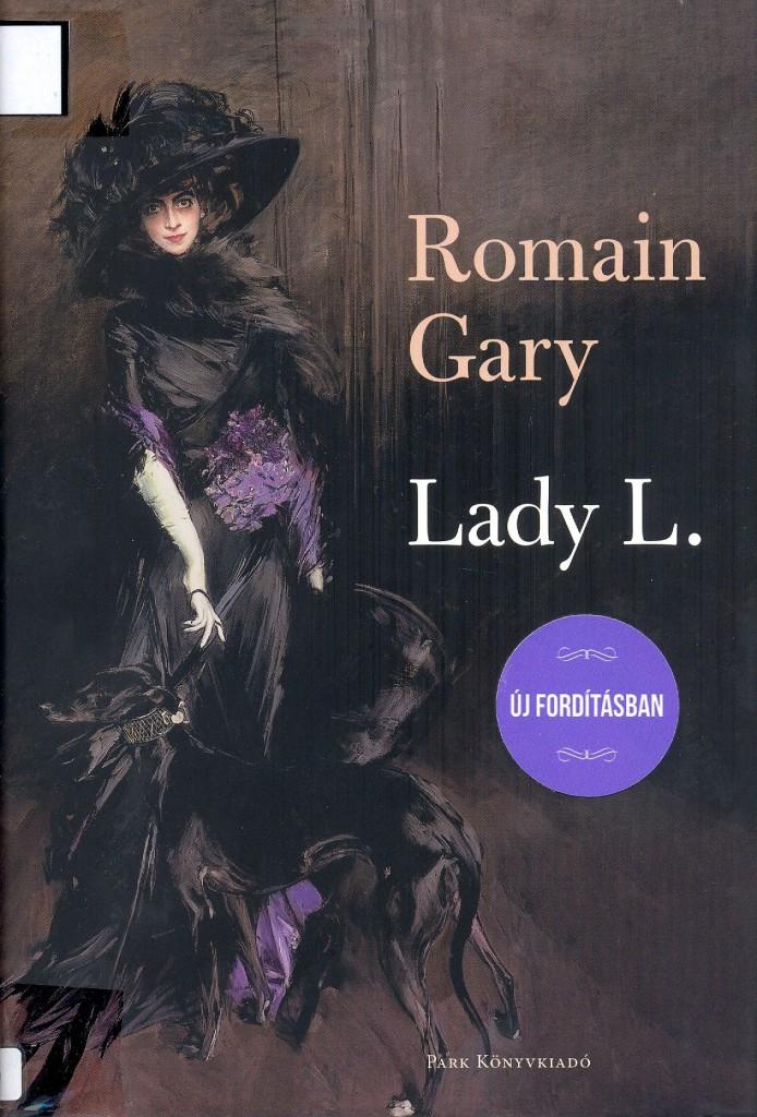 Romain Gary: Lady L.