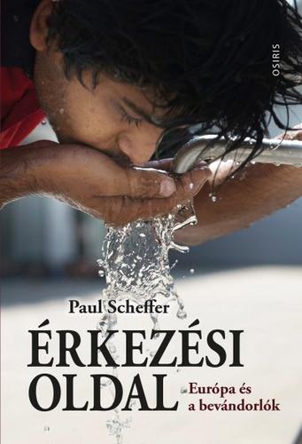 Paul Scheffer: Érkezési oldal